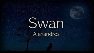 アレクサンドロス/Swan(ドラマ「ON 異常犯罪捜査官・藤堂比奈子」主題歌)Alexandros/スワン
