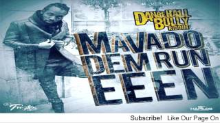 Mavado - Dem Run Eeen (Popcaan Diss) [Dancehall Bully Riddim] - August 2016