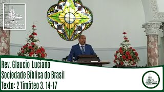Sociedade Bíblica do Brasil   Rev. Glaucio Luciano   IPBV