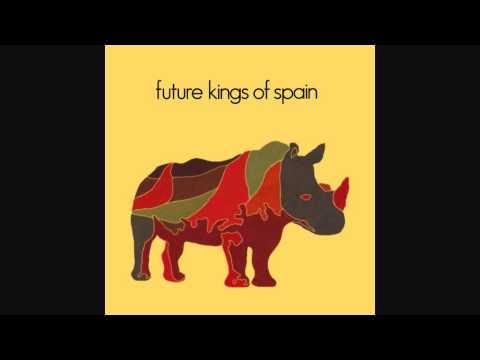 Future Kings Of Spain - 1981