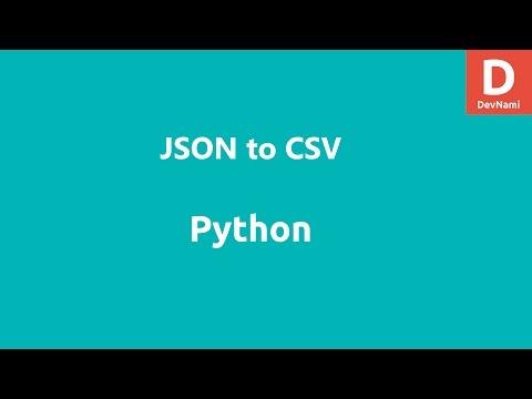 Python JSON to CSV conversion - YouTube