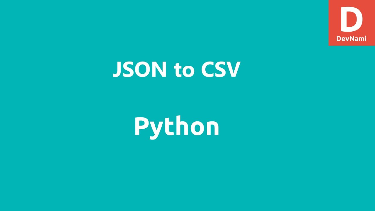 Python JSON to CSV conversion