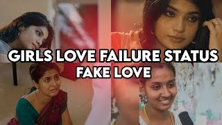 😢 GIRLS LOVE FAILURE WHATSAPP STATUS VIDEO❣️FAKE LOVE❣️ GIRLS ❣️BOYS MASHUP ❣️ LOVELY PERUMAL ❣️