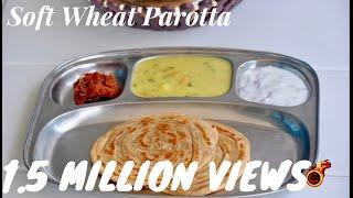 Soft Wheat Parotta Gothambu ParottaWheat Lachaa ParathaLayered Paratha -Recipe no 158