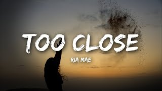 Gambar cover Ria Mae, Dan Talevski - Too Close (Lyrics)