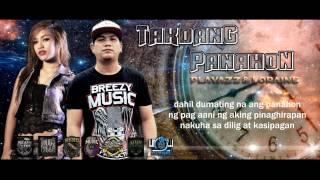 Playazz & Loraine - Takdang Panahon  (Breezy Music Pro.) (RJ Blazin Beats)
