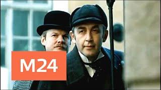 """""""Кинофакты"""": новые детали фильма """"Шерлок Холмс и доктор Ватсон"""" - Москва 24"""