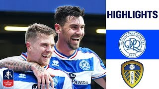 Late QPR Goal Seals First FA Cup Win Since 2013! | QPR 2-1 Leeds | Emirates FA Cup 18/19