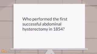 Abdominal hysterectomy | Who performed the first abdominal hysterectomy?