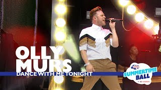 Olly Murs 39 Dance With Me Tonight 39 Live At Capitals Summertime Ball 2017.mp3