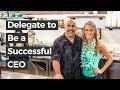Delegate to Be a Successful CEO | Forbes Tech Council - Bob Venero