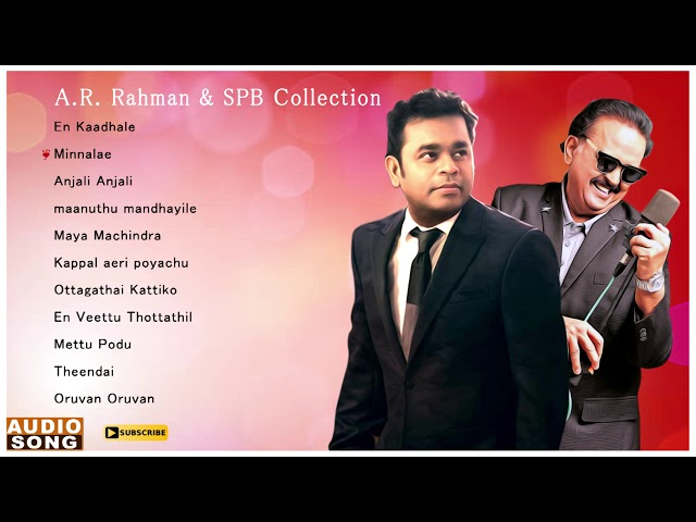 A R Rahman & SPB Collection | AR Rahman SPB Tamil Hits | SPB Tamil Hits | AR Rahman Hit Songs