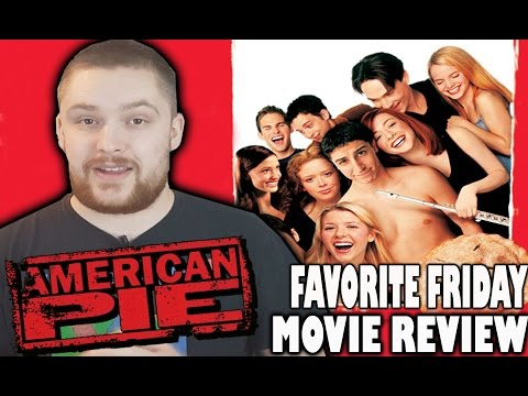 American Pie – Favorite Friday Movie Review