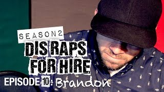 Dis Raps for Hire. Season 2 - Ep. 10