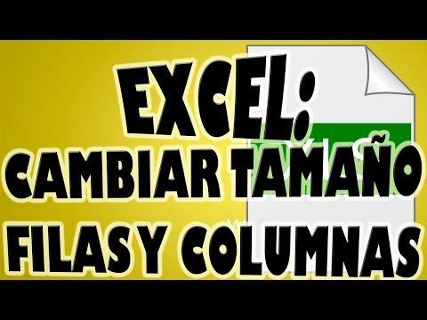 Cambiar Tamaño de Filas y Columnas de una Hoja de Cálculo Excel