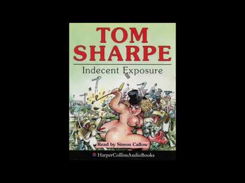 Tom Sharpe, Indecent Exposure, read by...