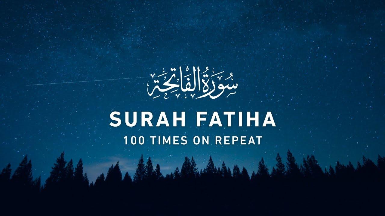 Download Surah Fatiha - 100 Times On Repeat (4K)