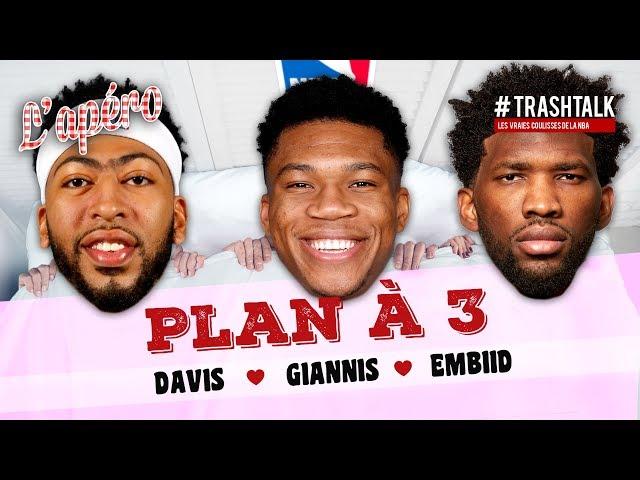 Plan à 3 : Anthony Davis - Giannis Antetokounmpo - Joel Embiid