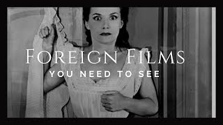 Foreign Films You Need To See