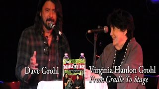 """Virginia Hanlon Grohl with Dave Grohl, """"From Cradle To Stage"""""""