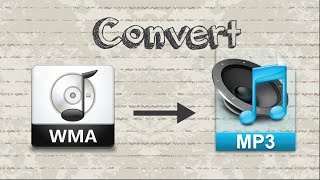 How to convert WMA to MP3 format