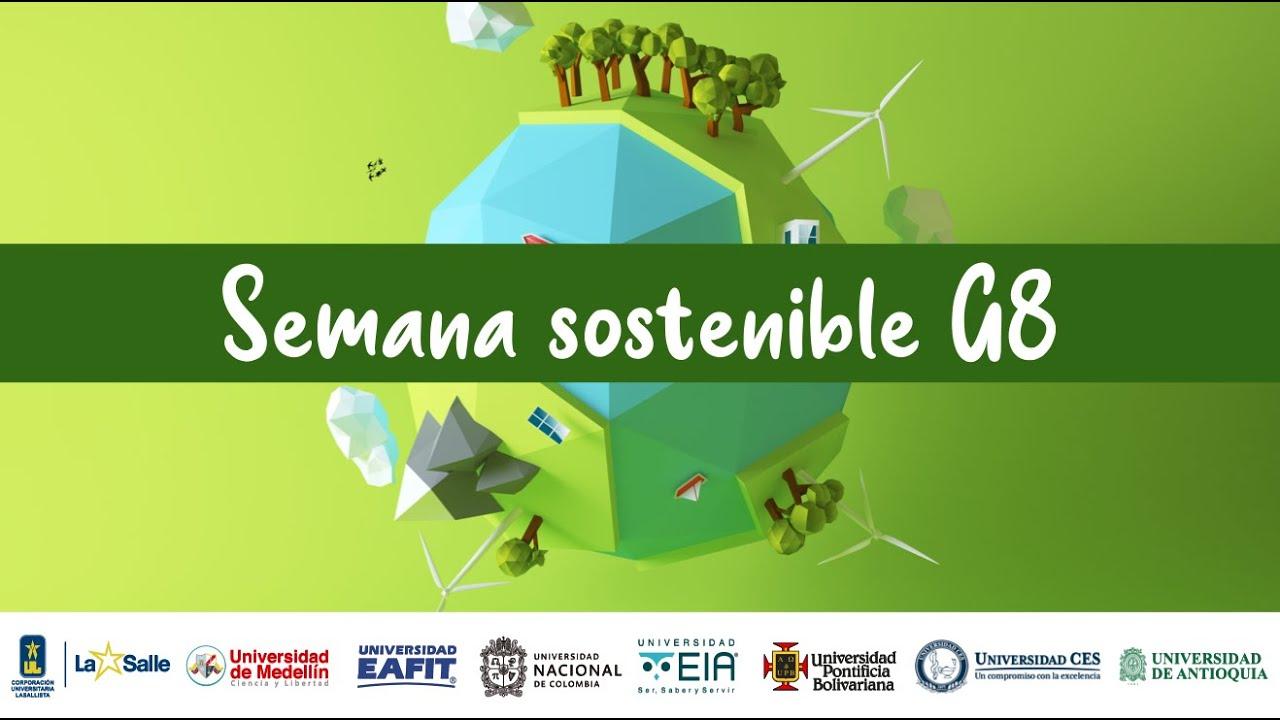 Semana sostenible G8 - Universidad CES