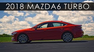 Review | 2018 Mazda6 Turbo | Slow No More