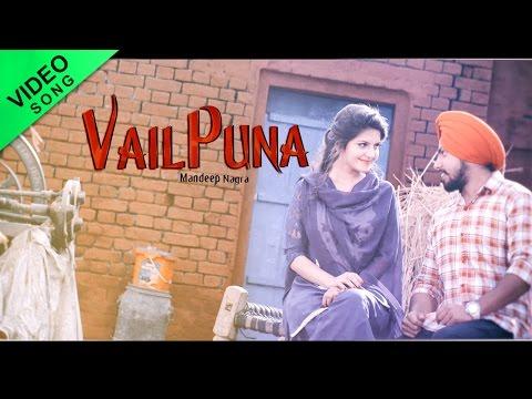 Vailpuna - Mandeep Nagra Feat. Tanvi Nagi | Full Video Song | Latest Punjabi Songs 2016