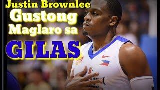 JUSTIN BROWNLEE GUSTONG MAGING NATURALIZED PLAYER NG GILAS PILIPINAS | GOOD NEWS TO MGA KABS!