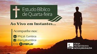 Estudo Bíblico de Quarta - Dia 03 de Junho de 2020