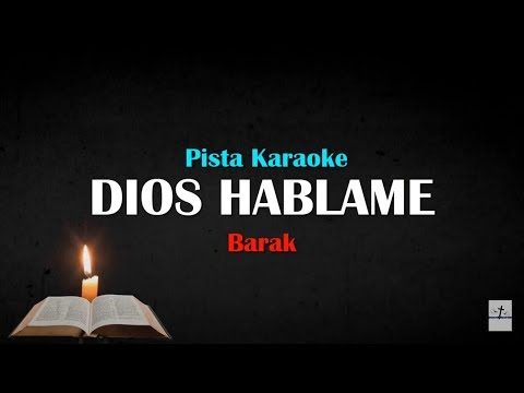 Dios hablame barak pista karaoke