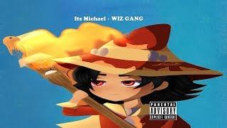 "Wizard101: ""WIZ GANG"" - Its Michael [Lyric Video]"
