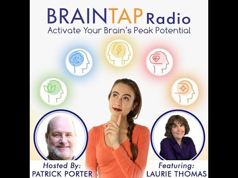 BrainTap Radio: Personality Disorders and How to Maintain Mental Sharpness with Laurie Thomas