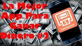 La Mejor App Para Ganar Dinero #2  - ANDRODAY -  2016