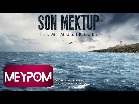 Özhan Eren - Son Mektup (Official Audio)