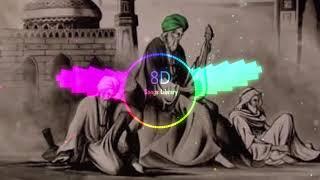 Rakh Baba Rakh Baba : Nusrat Fateh Ali Khan 8D Audio  8D Songs Library   USE HEADPHONES