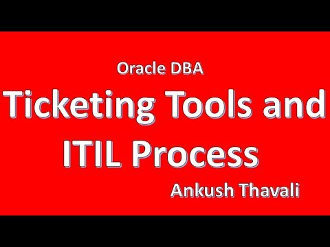 Ticketing Tools and ITIL Process