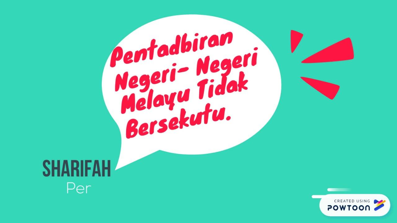Pentadbiran Negeri Negeri Melayu Tidak Bersekutu Youtube