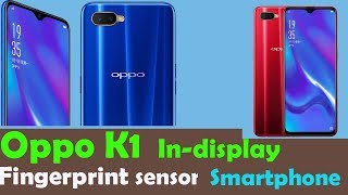 Oppo K1 reviews with in - display fingerprint sensor - Average smartphone my opinion ??
