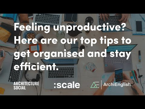 Are you feeling unproductive? Here are our top tips to get organised and stay efficient.