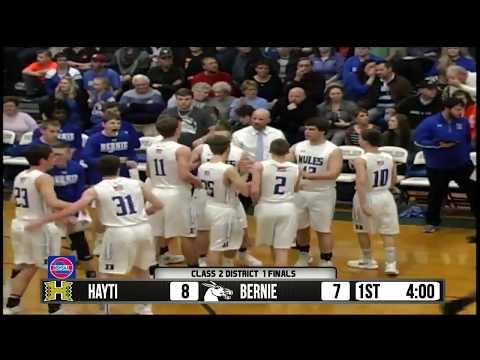 Class 2 District 1 Finals - Bernie vs. Hayti  2-22-18
