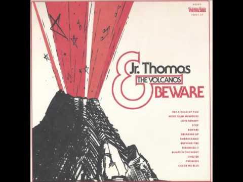 Jr. Thomas & The Volcanos - Get A Hold Of You