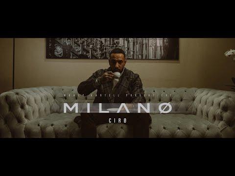 Смотреть клип Ciro - Milano
