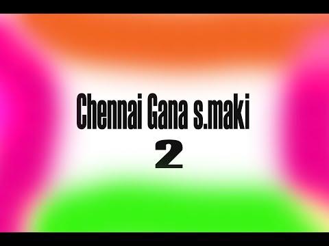 chennai-gana-maki-love-feeling-songs-2