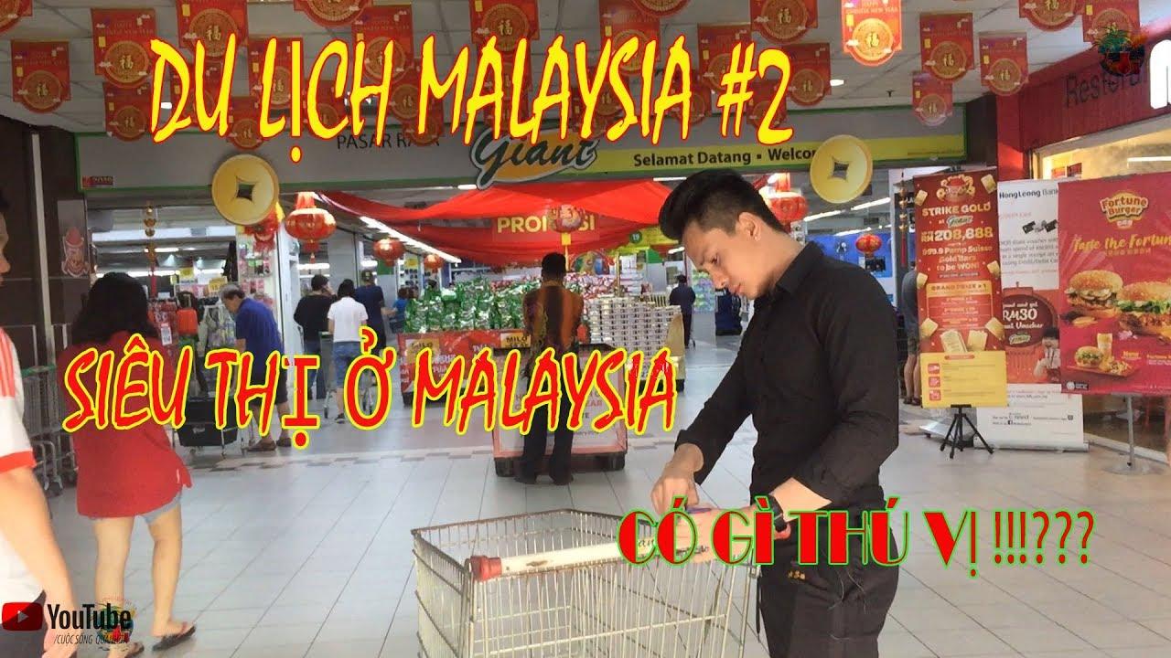 Du lịch Malaysia #2-Đi Siêu thị ở Johor Bahru có gì thú vị !!!Malaysia Giant Suppermarket-sơn katv