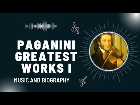 The Best of Paganini - Part I - Greatest Works