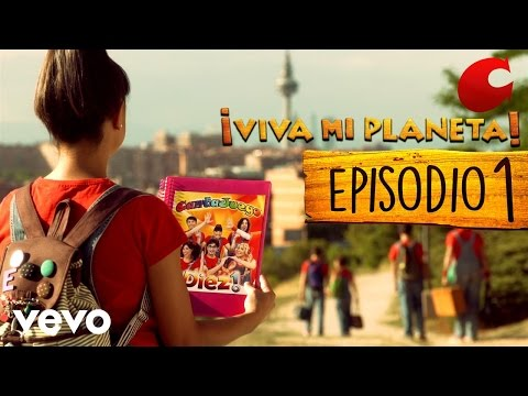 CantaJuego - Comienza la Aventura (Episodio 1 Oficial de ¡Viva Mi PLaneta!)