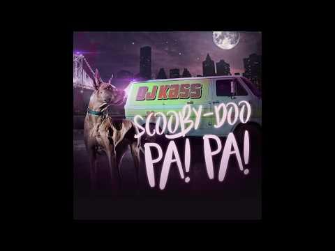 Dj Kass - Scooby Doo Pa Pa