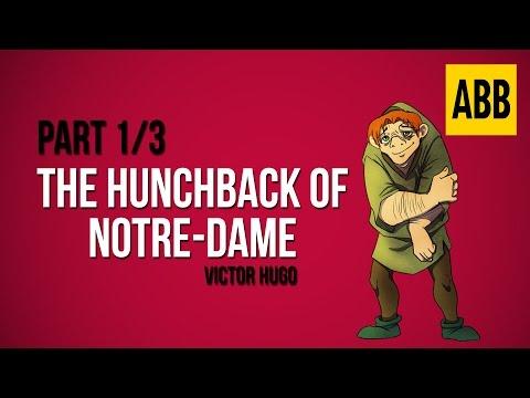 THE HUNCHBACK OF NOTRE DAME: Victor Hugo - FULL AudioBook: Part 1/3