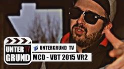 MCD - VBT 2015 VR2 (OFFICIAL HD VERSION)